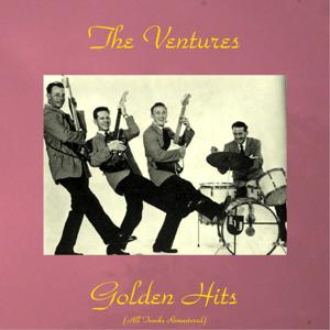 The Ventures Golden Hits (All Tracks Remastered)