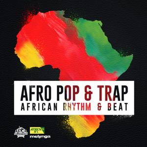 Afro Pop & Trap (African Rythm & Beat)