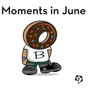 Moments In June