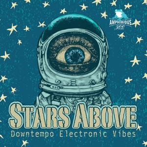 Stars Above: Downtempo Electronic Vibes