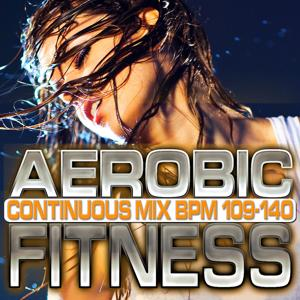 Aerobic Fitness: BPM 109 - 140