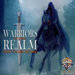 Warriors of the Realm: Epic Game Music