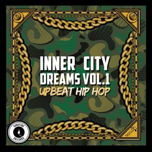 Inner City Dreams, Vol. 1: Upbeat Hip Hop