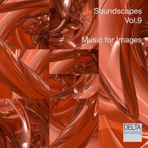Soundscapes Vol. 9 - Music for Images