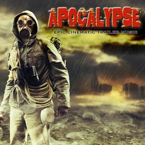 Apocalypse: Epic Cinematic Trailer Music
