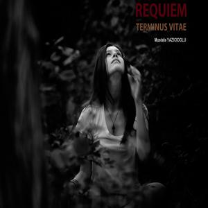 Requiem: Terminus Vitae