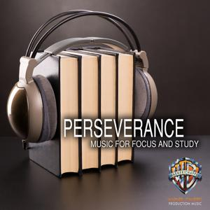 Perseverance: Music for Focus and Study