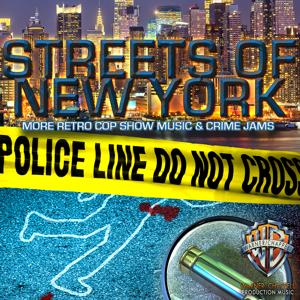 Streets of New York: More Retro Cop Show Music & Crime Jams