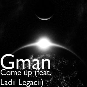 Come Up (feat. Ladii Legacii)