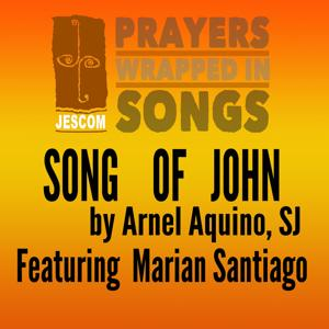 Song of John (Prayers Wrapped in Songs)