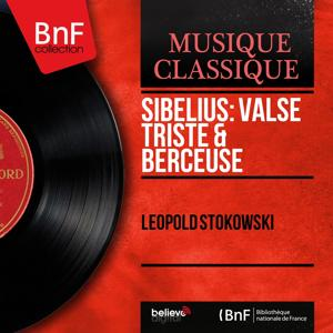 Sibelius: Valse triste & Berceuse (Mono Version)