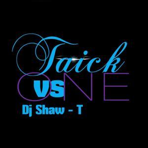 One vs. DJ Shaw-T