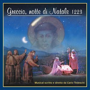 Greccio, notte di Natale 1223 (Colonna sonora originale del musical di Carlo Tedeschi)