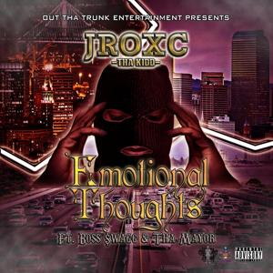Emotional Thoughts (feat. Boss $Wagg & tha Mayor)