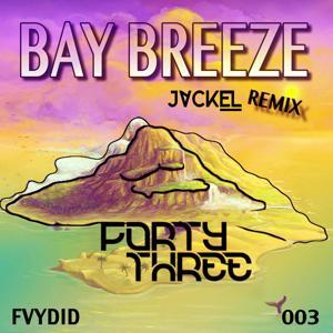Bay Breeze (JackEL Remix)