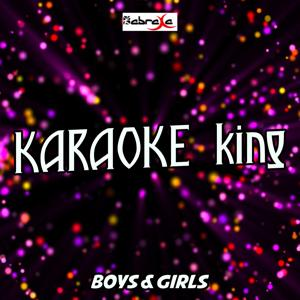 Boys & Girls (Karaoke Version) (Originally Performed by will.i.am and Pia Mia)