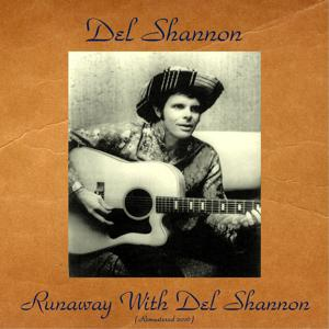 Runaway with Del Shannon (Remastered 2016)