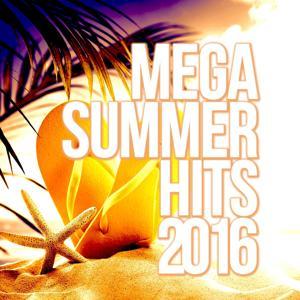 Mega Summer Hits 2016