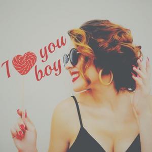 I Love You Boy