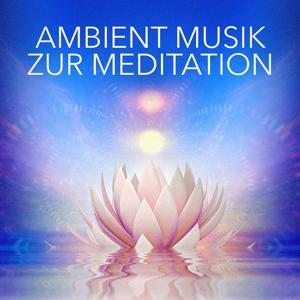 Ambient-Musik zur Meditation