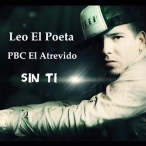 Sin Ti (feat. Pbc El Atrevido & Gaby El Kreativo)