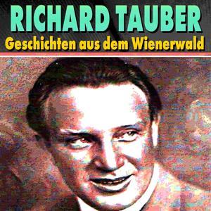 Geschichten aus dem Wienerwald (16 wunderschöne Lieder)
