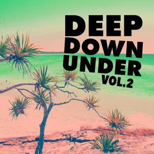 Deep Down Under, Vol. 2
