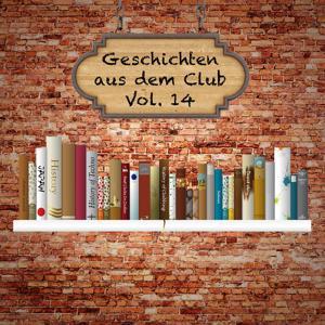 Geschichten aus dem Club, Vol. 14