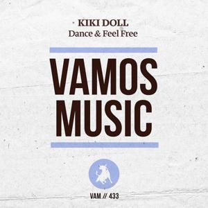 Dance & Feel Free
