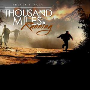 Thousand Miles and Running