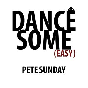Dance Some (Easy)