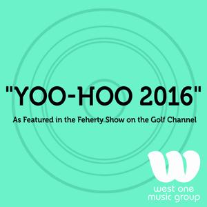 Yoo-Hoo 2016 (As Featured in the Feherty Show on the Golf Channel) - Single