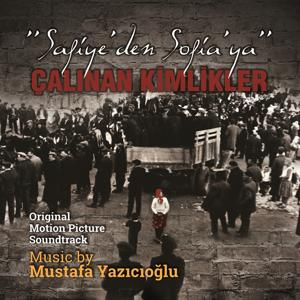 Safiye'den Sofia'ya Calinan Kimlikler (Original Motion Picture Soundtrack)