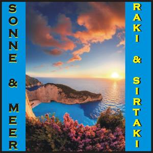 Sonne & Meer - Raki & Sirtaki