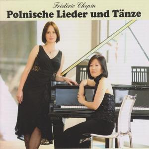 Chopin: Polish Songs and Dances
