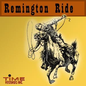 Remington Ride
