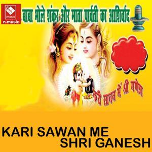 Kari Sawan Me Shri Ganesh