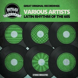 Latin Rhythm of the 60s