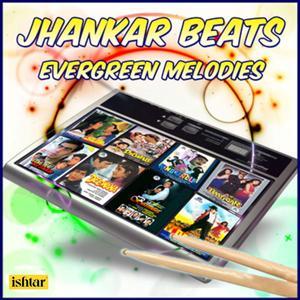 Jhankar Beats Evergreen Melodies