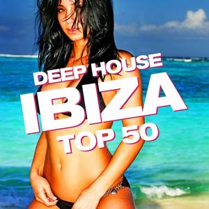 Deep House IBIZA Top 50