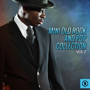 Mini Old Rock and Pop Collection, Vol. 2