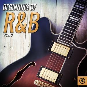 Beginning of R&B, Vol. 3