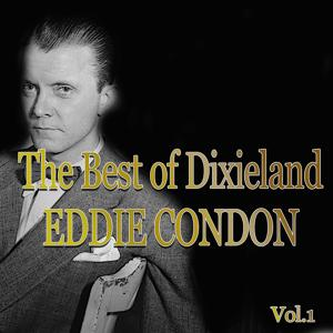 The Best of Dixieland: Eddie Condon