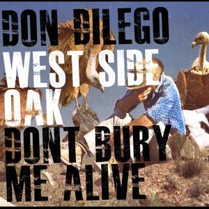 The West Side Oak / Don't Bury Me Alive