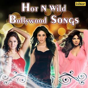 Hot n' Wild Bollywood Songs