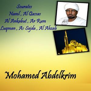 Sourates Naml , Al Qassas , Al Ankabut , Ar Rum , Luqman , As Sajda , Al Ahzab