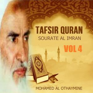 Tafsir Quran - Sourate Al imran Vol 4