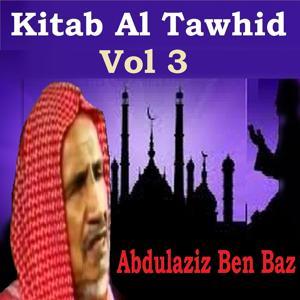 Kitab Al Tawhid Vol 3
