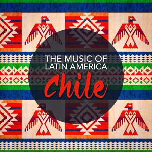 The Music of Latin America: Chile