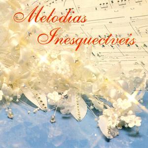 Melodias Inesquecíveis